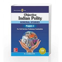 Objective Indian Polity: General Studies - Paper I by  Book-9789339220839