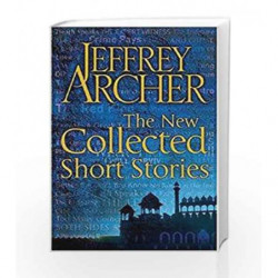 The New Collected Short Stories by Jeffrey Archer Book-9781447211068