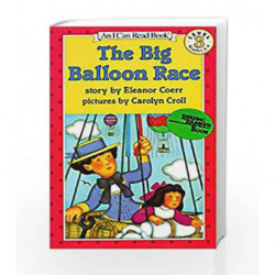 The Big Balloon Race (I Can Read Level 3) by Eleanor Coerr Book-9780064440530