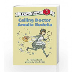 Calling Doctor Amelia Bedelia (I Can Read Level 2) by Herman Parish Book-9780060087807