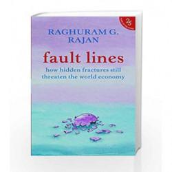 Fault Lines : How Hidden Fractures Still Threaten The World Economy by Raghuram Rajan Book-9789350291733