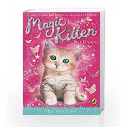 Magic Kitten Star Dreams by Sue Bentley Book-9780141337531