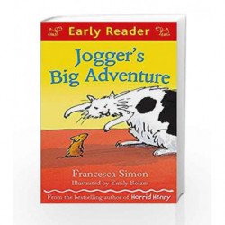 Jogger's Big Adventure (Early Reader) by Francesca Simon Book-9781444002027