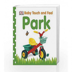 Park (Baby Touch and Feel) by NA Book-9781405362559