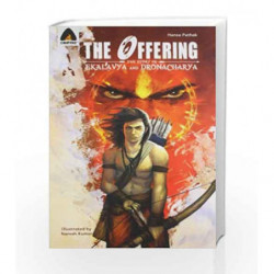 The Offering: The Story of Ekalavya and Dronacharya by Hansa Pathak Book-9789380028866