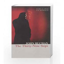 The Thirty - Nine Steps (Collins Classics) by John Buchan Book-9780007449934