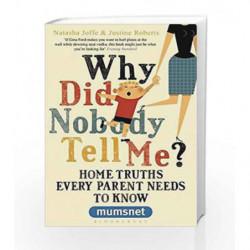 Why Did No Body Tell Me (Mumsnet) by Natasha Joffe Book-9781408822265