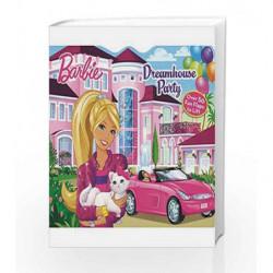 Barbie Dreamhouse Party (Lift-The-Flap) (Barbie Lift The Flap) by Parragon Books Book-9781781868317