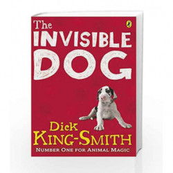 The Invisible Dog by Dick King Smith Book-9780141332376
