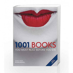 1001 Books You Must Read Before You Die by BOXALL, DR PETER Book-9781844037407