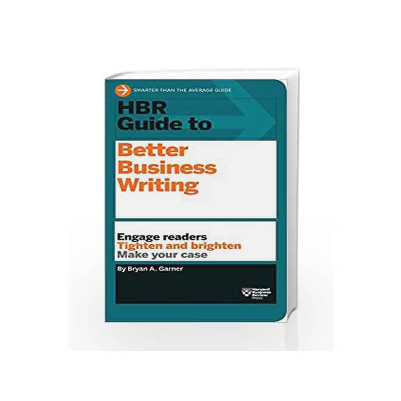 HBR Guide to Better Business Writing by Bryan A. Garner Book-9781422184035