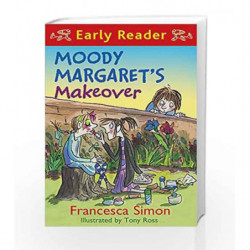 Moody Margaret's Makeover: Book 20 (Horrid Henry Early Reader) by Francesca Simon Book-9781444001198