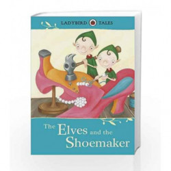 The Elves and the Shoemaker (Ladybird Tales) by NA Book-9781409314288