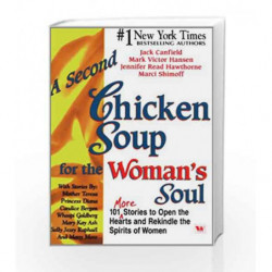 A Second Chicken Soup for The Womans Soul by Jack Canfield Book-9788187671169