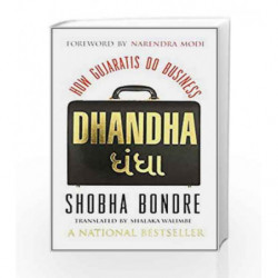 Dhandha: How Gujaratis Do Business by Bondre, Shobha Book-9788184003123