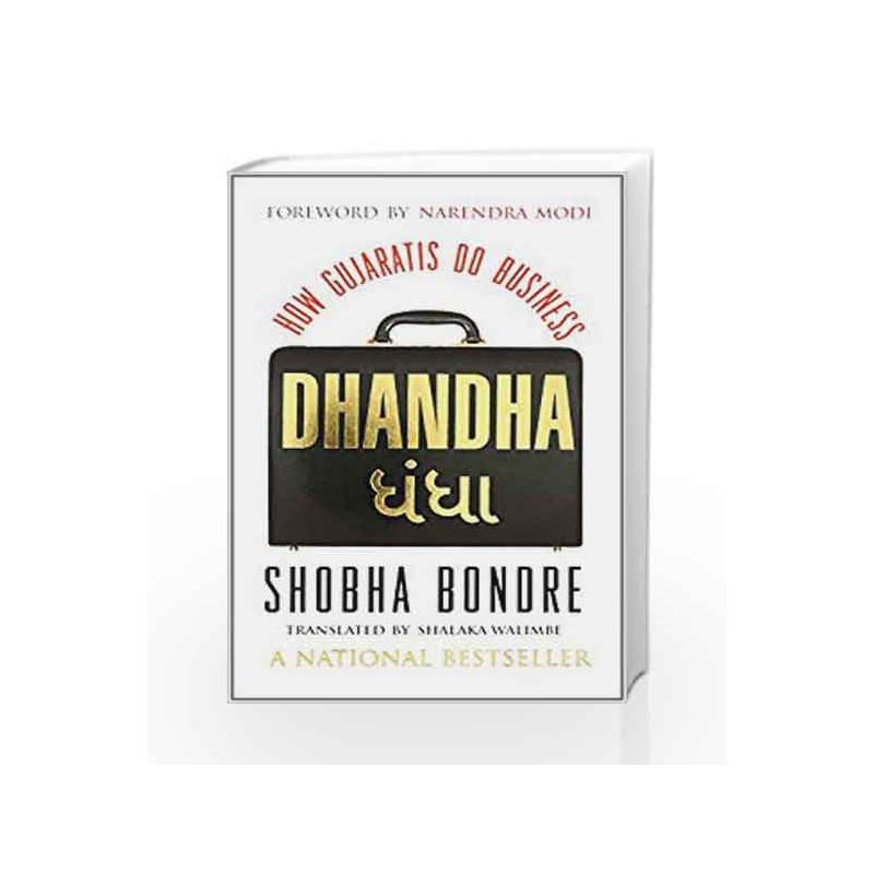 Dhandha: How Gujaratis Do Business by Bondre, Shobha Book-9788184003123