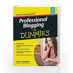 Professional Blogging for Dummies by Susan J. Getgood Book-9788126533688