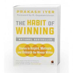 The Habit of Winning (2nd Edition) by Prakash Iyer Book-9780143420866
