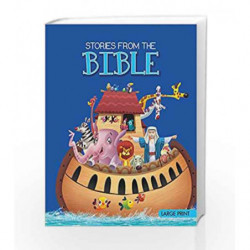 Stories from the Bible: Large Print by NA Book-9789381607930