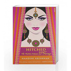 Hitched: The Modern Woman and Arranged Marriage by Nandini Krishnan Book-9788184003734