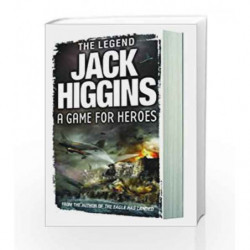 A Game For Heroes by Jack Higgins Book-9780007349371