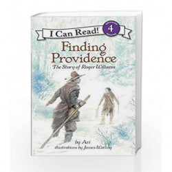 Finding Providenc: The Story of Roger Williams (I Can Read Level 4) by Avi Book-9780064442169