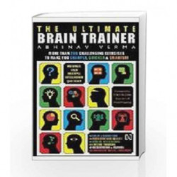 The Ultimate Brain Trainer by Verma Abhinav Book-9789350097564