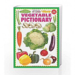 My Jumbo Vegetables Pictionary by Dreamland Publications Book-9789350890035