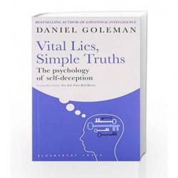 Vital Lies, Simple Truths: The Psychology of Self-Deception by Daniel Goleman Book-9789382951759