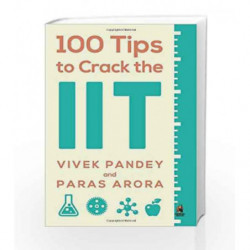 100 Tips to Crack the IIT by Pandey Vivek, Arora Paras Book-9780143419761
