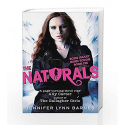 The Naturals: Book 1 (The Naturals - Old Edition) by Jennifer Lyn nBarnes Book-9781780876825