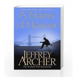 A Matter of Honour by Jeffrey Archer Book-9781447221821
