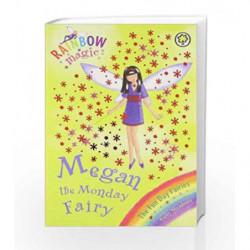 The Fun Day Fairies - 36: Megan the Monday Fairy (Rainbow Magic - Old Edition) by Daisy Meadows Book-9781408335666