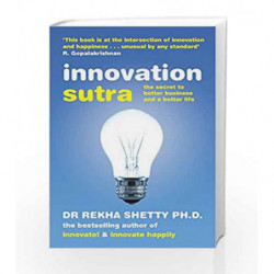 Innovation Sutra: The Secret of Good Business and a Good Life by Shetty, Rekha Book-9780143419594