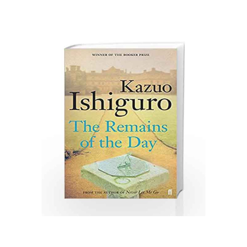 The Remains of the Day: Booker Prize Winner 1989 by Kazuo Ishiguro Book-9780571258246