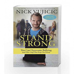 Stand Strong by Nick Vujicic Book-9781601426796