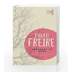 Pedagy of Hope (Bloomsbury Revelations) by Paulo Freire Book-9781472533401