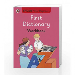 First Dictionary Workbook: English for Beginners by NA Book-9780723294290