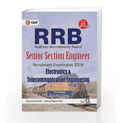 Guide to RRB Electronics and Telecommunication Engg. (Senior Section Engineer) 2016 by GKP Book-9789351450078