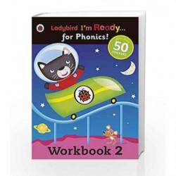 Workbook 2: Ladybird I'm Ready for Phonics (Im Ready for Phonics Level 02) by Ladybird Book-9780723289937