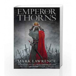 Emperor of Thorns (The Broken Empire) by Mark Lawrence Book-9780007503988