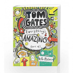 Tom Gates Book #3: Everythings Amazing by Pichon L Book-9789351033011
