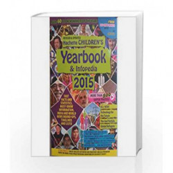 Hachette Children's Yearbook And Infopedia 2015 by NA Book-9789350098462