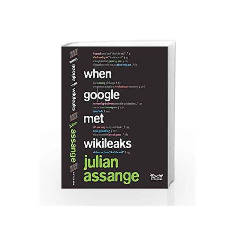 When Google Met WikiLeaks by Julian Assange-Buy Online When Google Met  WikiLeaks Book at Best Price in India:Madrasshoppe com