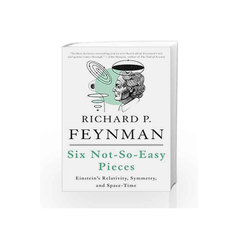 Six Not So Easy Pieces By Richard P Feynman Book 9780465025268