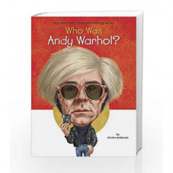Who Was Andy Warhol? by Kirsten Anderson Book-9780448482422