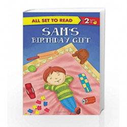 Sam's Birthday Gift: All Set to Read by NA Book-9789384119584