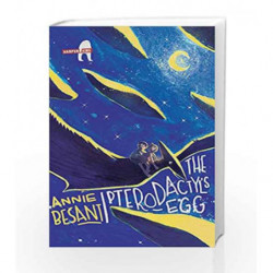 The Pterodactyl's Egg: 1 by Besant, Annie Book-9789351365228