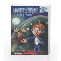 Looniverse #4: Stage Fright (A Branches Book) by David Lubar Book-9780545496087