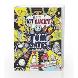 Tom Gates: A Tiny Bit Lucky by PICHON, LIZ Book-9789351037644